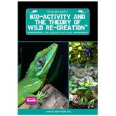 Arcadia Guide to Bio Activity and the Theory of Wild Recreation