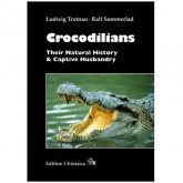 Chimaira Crocodilians - Their Natural History & Captive Husbandry