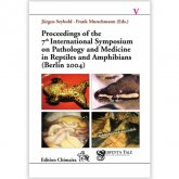 Chimaira Proceedings of the 7th Symposium on the Pathology and Medicine of Reptiles & Amphibians 2004 Berlin