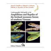 Chimaira Amphibians & Reptiles of LMF of South Vietnam