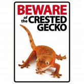 Beware of the Crested Gecko sign