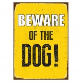 Beware Sign of the Dog 'Tin'
