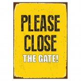 Please Close the Gate Sign 'Tin'
