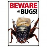 Beware Sign: Cricket/Bugs