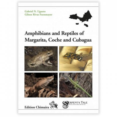 Chimaira Amphibians & Reptiles of Margarita Coche and Cubagua