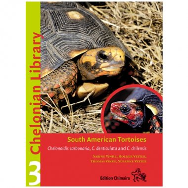 Chimaira Chelonian Library 3 South American Tortoises
