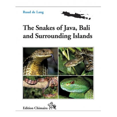 Chimaira Snakes of Java, Bali and Surrounding Islands