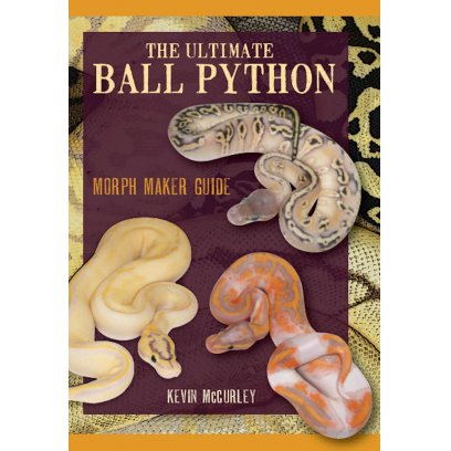 ECO The Ultimate Ball Python: Morph Maker Guide