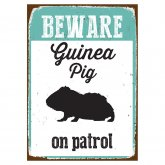 Beware Sign Guinea Pig 'Tin'