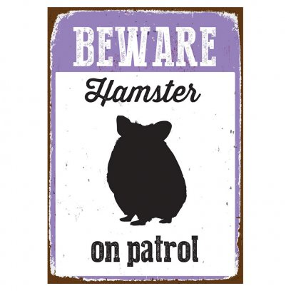 Beware Sign Hamster 'Tin'