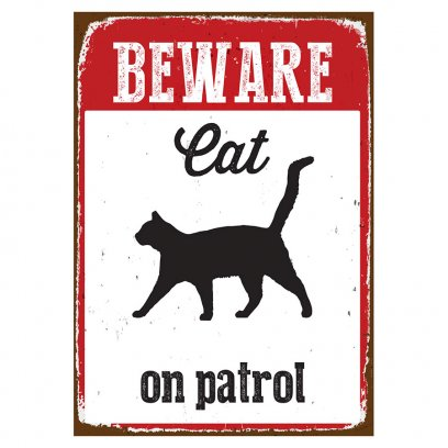 Beware Sign Cat 'Tin'