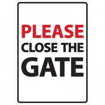 Beware Sign: Please Close the Gate