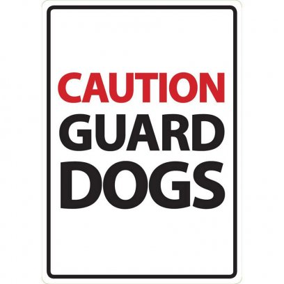 Beware Sign: Guard Dogs
