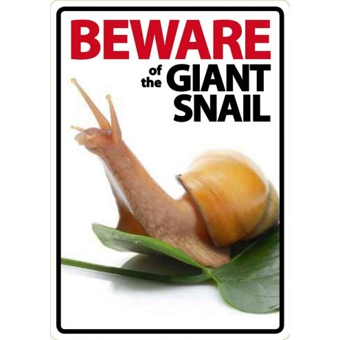 Beware Sign: Land Snail